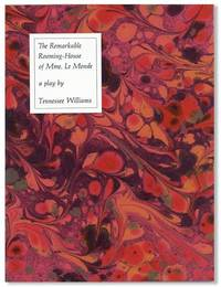 The Remarkable Rooming-House of Mme. Le Monde: A Play [Limited Edition]