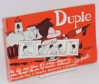 Dupie; the life and times of a college student as seen through the pen of campus cartoonist Gil Morales