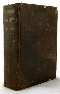 A Journey in the Seaboard Slave States, with Remarks on Their Economy by  Frederick Law Olmsted - Hardcover - 1856-01-01 - from SequiturBooks (SKU: 1701080020)