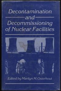 Decontamination and Decommissioning of Nuclear Facilities