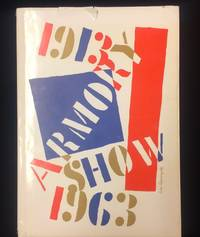 1913 Armory Show 50th Anniversary Exhibition 1963. Organized by Munson-Williams-Proctor Institute. Sponsored by The Henry Street Settlement, New York