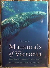 Mammals of Victoria ; Distribution, Ecology and Conservation