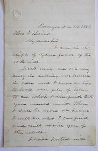 AUTOGRAPH LETTER SIGNED, FROM BANGOR MAINE, 14 DECEMBER 1882, TO F[ERGUSON] HAINES, PROMINENT BIDDEFORD AND PORTLAND MANUFACTURER AND NUMISMATIST, CONCERNING LETTERS FROM ABRAHAM LINCOLN PURPORTEDLY IN HAMLIN'S POSSESSION