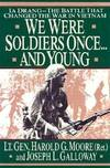 image of We Were Soldiers Once...And Young: Ia Drang: The Battle That Changed the War In Vietnam
