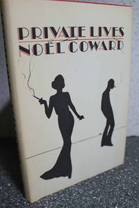 Private lives;  An intimate comedy in three acts, by  Noel Coward - Hardcover - Book Club Edition - 1970 - from Hammonds Books  (SKU: 111449)