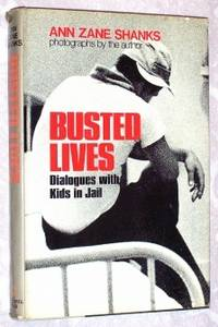 Busted Lives: Dialogues With Kids in Jail