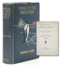 "image of Through the First Antarctic Night 1898-1899. A Narrative of the Voyage of the ""Belgica"" Among Newly Discovered Lands and Over an Unknown Sea About the South Pole"