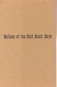 Ballads of the Gold Rush Days