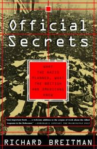 image of OFFICIAL SECRETS PB: What the Nazis Planned, What the British and Americans Knew