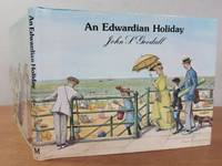 AN EDWARDIAN HOLIDAY. by  John S.: GOODALL - First Edition - from Roger Middleton (SKU: 32336)
