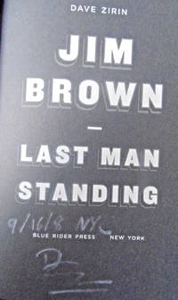 JIM BROWN: LAST MAN STANDING (SIGNED, DATED & NYC)