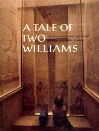 A TALE OF TWO WILLIAMS