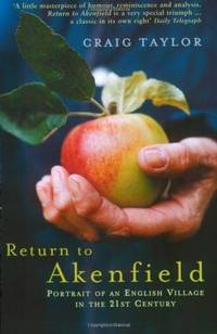 image of Return To Akenfield: Portrait Of An English Village In The 21st Century