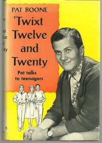 TWIXT TWELVE AND TWENTY Pat Talks to Teenagers, Boone, Pat
