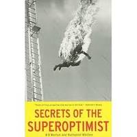 Secrets of the Superoptimist