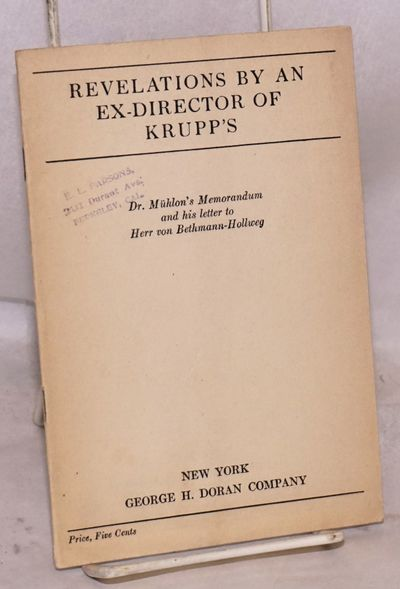 New York: George H. Doran Co, 1918. vi, 8p., 5x7.25 inches, introduction, stapled wraps. Arguments m...