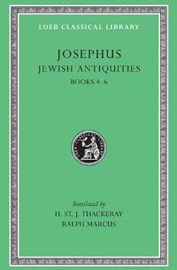 image of Jewish Antiquities, Volume II: Books 4-6: Jewish Antiquities, Bks. IV-VI v. 6 (Loeb Classical Library *CONTINS TO info@harvardup.co.uk)