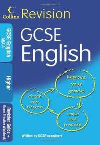 GCSE English Higher: Revision Guide + Exam Practice Workbook (Collins KS3 Rev
