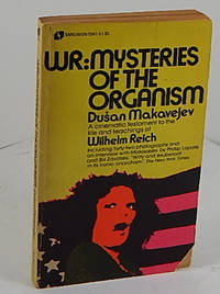 WR: Mysteries of the Organism: A Cinematic Testament to the Life and Teachings of Wilhelm Reich