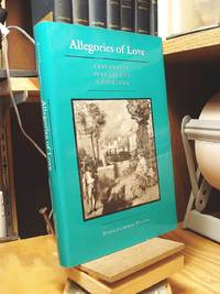 Allegories of Love: Cervantes Persiles and Sigismunda by  Diana De Armas Wilson - 1st Edition  - 1991 - from Henniker Book Farm and Biblio.com