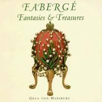 Faberge : Fantasies and Treasures