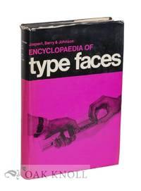 ENCYCLOPAEDIA OF TYPE FACES