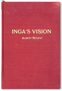 Inga's Vision and Other Poems by  Albert REGENT - First Edition - [1936] - from Lorne Bair Rare Books and Biblio.com