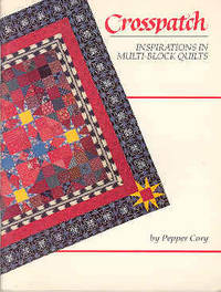 Crosspatch: Inspirations in Multi Block Quilts
