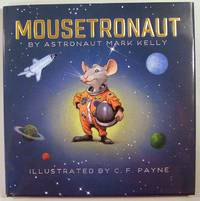 Mousetronaut: Based on a (Partially) True Story (Signed)
