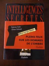 Intelligences Secretes: Annales de L'espionnage