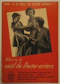What to Do Until the Doctor Arrives