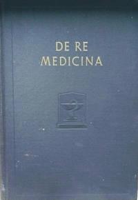 De Re Medicina