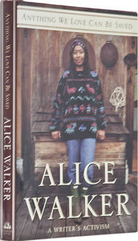 Anything We Love Can Be Saved by  Alice Walker - 1st Edition - 1997 - from BohemianBookworm and Biblio.co.uk