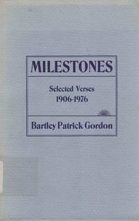 Milestones: Selected Verses, 1906-1976