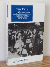 The Path to Genocide by Christopher R. Browning - Paperback - 1995 - from Books from Benert (SKU: 000333)