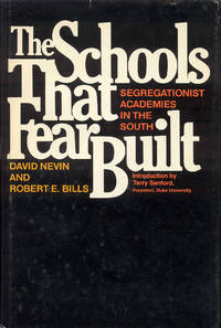 image of The Schools That Fear Built: Segregationist Academies in the South