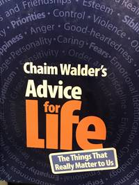 ADVICE FOR LIFE: The Things That Really Matter To Us