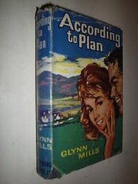 According To Plan by Mills Glyn - Hardcover - 1963 - from Flashbackbooks (SKU: biblio500 F10507)