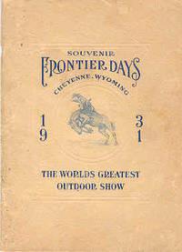 Cheyenne Frontier Days - 1931 Souvenier Program