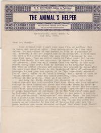 """Two Sheets of 'The Animal's Helper"""" Letterhead with typed letter from Editor and Publisher, N.F. Whitaker to a Mr.Hurd. Roosevelt the Murderer, etc. Animal Rights"""