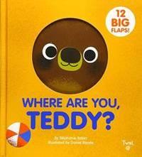Where are You, Teddy? by Stephanie Babin - 2018-10-02