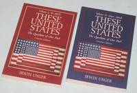 These United States: The Questions of Our Past, Concise Edition, Volume 1 (one): to 1877 (with) These United States:  The Questions of Our Past, Concise Edition, Volume II (2) (two): Since 1865