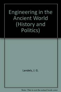 Engineering in the Ancient World (History and Politics)