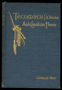 image of TECUMSEH, A DRAMA and CANADIAN POEMS.