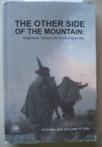 The Other Side of the Mountain  Mujahideen Tactics in the Soviet-Afghan War