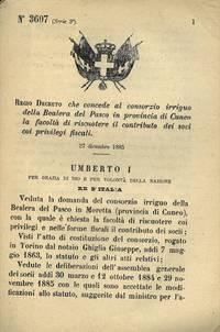 che concede al consorzio irriguo della Bealera del Pasco in provincia di Cuneo la facoltà di riscuotere il contributo dei soci coi privilegi fiscali.
