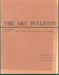 The Art Bulletin, Volume XXXIX, Numbers Two and Four. June and September 1957