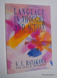 LANGUAGE IN THOUGHT AND ACTION (Fifth Edition)