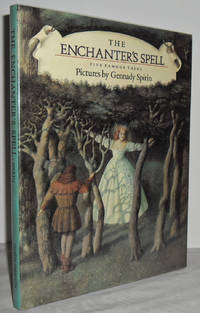 image of The Enchanter's Spell : five famous Tales