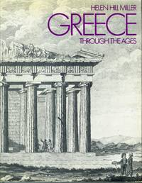 Greece Through the Ages: As Seen by Travellers from Herodotus to Byron